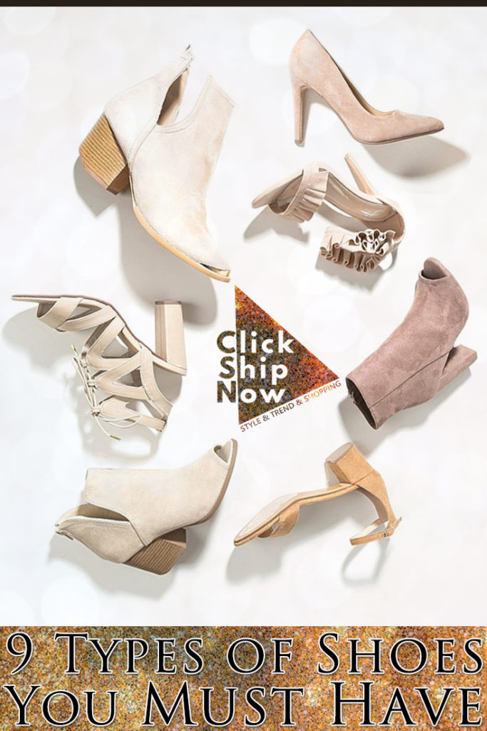 9 Types of Shoes You Must Have ClickShipNow
